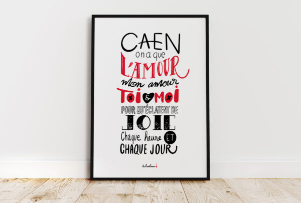 Caen on a que l'amour