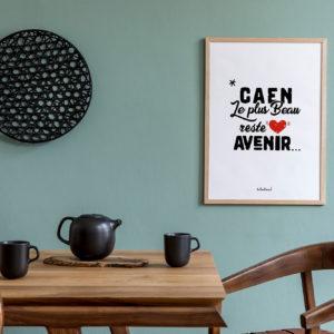 Caen le plus beau reste Avenir - affiche A3 les caencaens